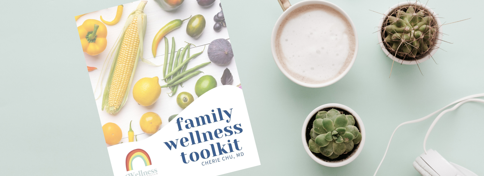 The Family Wellness Toolkit